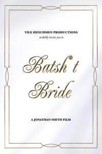 Batsh*t Bride | Bmovies