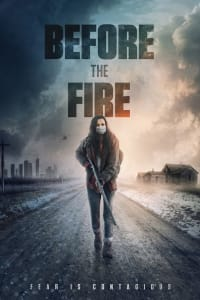 Before the Fire | Bmovies