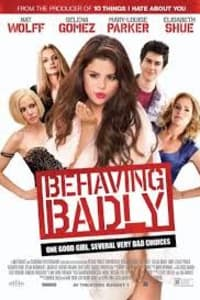 Behaving Badly | Bmovies