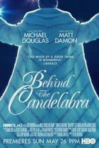 Behind the Candelabra | Bmovies