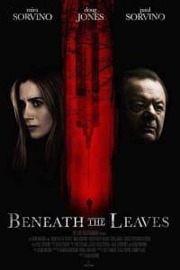 Beneath The Leaves | Bmovies