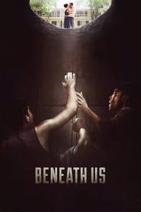 Beneath Us   Bmovies
