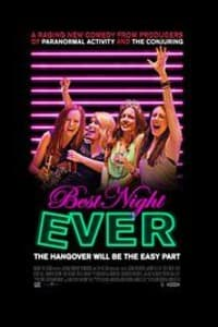 Best Night Ever | Bmovies