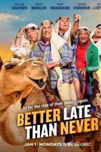 Better Late Than Never - Season 2 | Bmovies