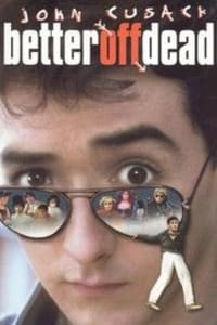 Better off Dead | Bmovies