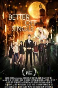 Better Off Single | Bmovies