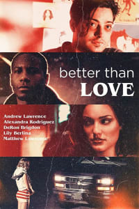 Better Than Love | Bmovies