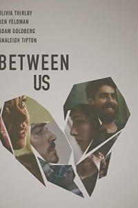 Between Us (2016) | Bmovies