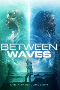 Between Waves | Bmovies