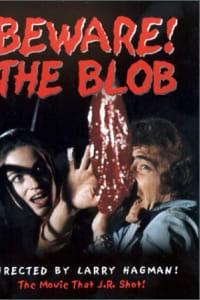 Beware! The Blob | Bmovies