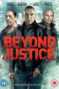 Beyond Justice | Bmovies