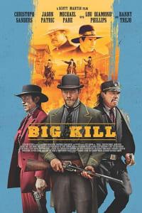 Big Kill | Bmovies