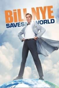 Bill Nye Saves the World - Season 01 | Bmovies