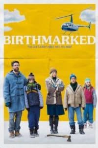 Birthmarked | Bmovies