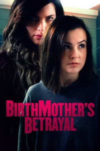 Birthmother's Betrayal | Bmovies