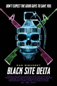 Black Site Delta | Bmovies
