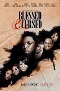 Blessed And Cursed | Bmovies