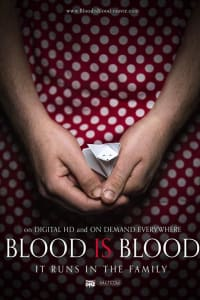 Blood Is Blood | Bmovies