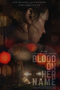 Blood on Her Name | Bmovies