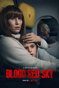 Blood Red Sky | Bmovies