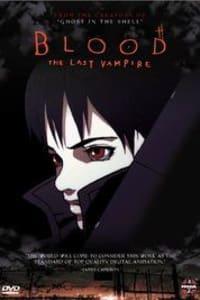 Blood: The Last Vampire | Bmovies