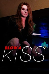 Blow a Kiss | Bmovies