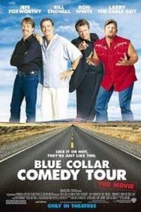 Blue Collar Comedy Tour: The Movie | Bmovies