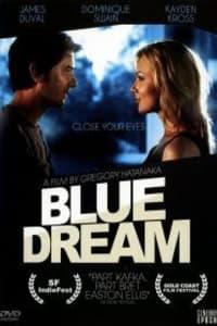 Blue Dream | Bmovies