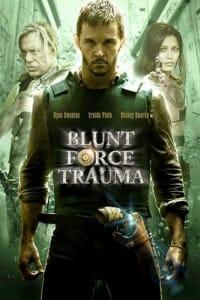 Blunt Force Trauma | Bmovies