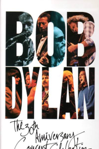 Bob Dylan: 30th Anniversary Concert Celebration | Bmovies