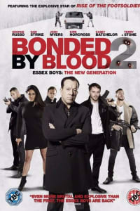 Bonded By Blood 2 | Bmovies