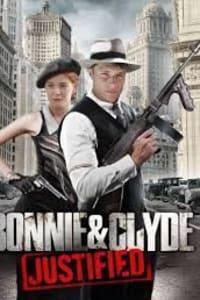 Bonnie & Clyde: Justified | Bmovies