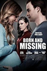 Born and Missing | Bmovies