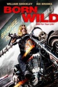 Born Wild | Bmovies