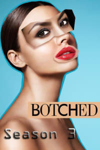 Botched - Season 3 | Bmovies