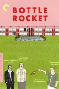 Bottle Rocket | Bmovies