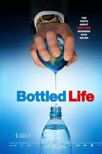 Bottled Life: Nestle's Business with Water   Bmovies
