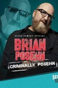 Brian Posehn: Criminally Posehn   Bmovies