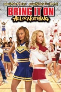 Bring It On All or Nothing | Bmovies