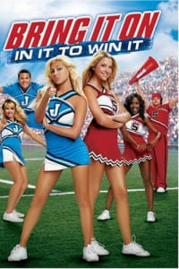 Bring It On: In It to Win It | Bmovies