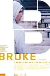 Broke | Bmovies