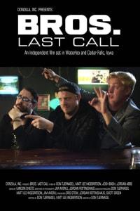 BROS. Last Call | Bmovies
