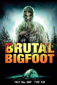 Brutal Bigfoot | Bmovies