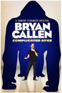 Bryan Callen Complicated Apes | Bmovies