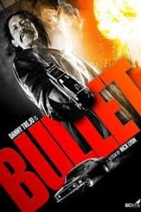 Bullet | Bmovies