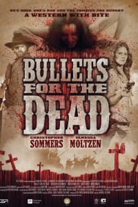 Bullets For The Dead | Bmovies