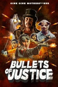 Bullets of Justice | Bmovies