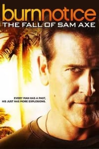 Burn Notice: The Fall of Sam Axe | Bmovies