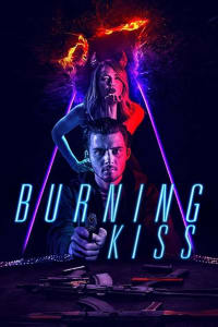 Burning Kiss | Bmovies