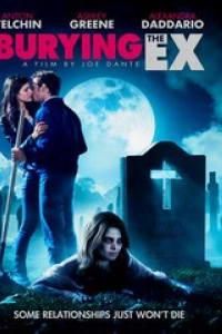 Burying The Ex | Bmovies